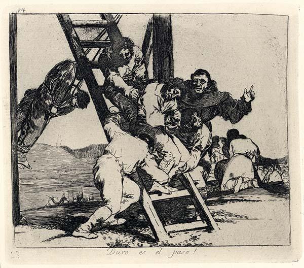 Francisco Goya, Duro es el paso!, 1810-1814, acquaforte, cm 15.5x20